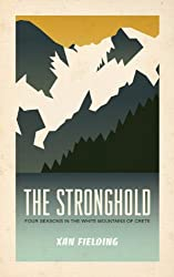 The Stronghold: Four Seasons in the White Mountains of Crete