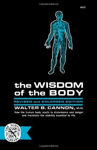 The Wisdom of the Body por Walter B. Cannon