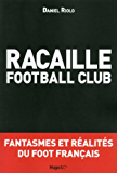 Racaille football club