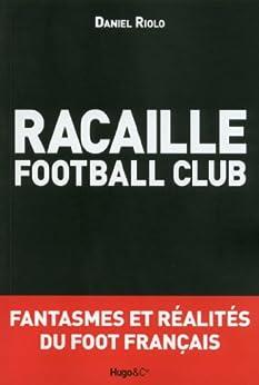 Racaille football club