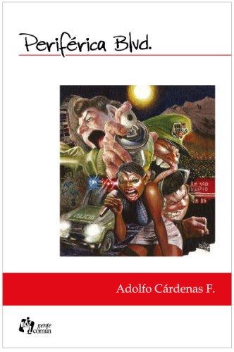 Periférica Blvd: Opera Rock-ocó por Adolfo Cárdenas