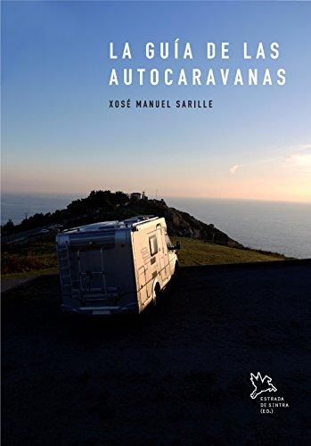 La guía de las autocaravanas por Xosé Manuel Sarille