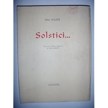 Poésie: Langue d' Oc Languedocien: Max Allier: Solstici, 1965, numéroté, BE