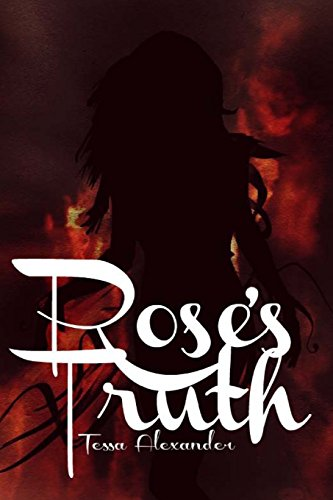 Rose's Truth: Volume 1 (Ashes of Dreams Trilogy)
