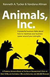 Animals Inc by Donald O Clifton (2004-10-07)