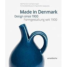 Made in Denmark: Formgestaltung seit 1900