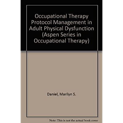 Download occupational therapy protocol management in adult physical moreover reading an ebook is as good as you reading printed book but this ebook offer simple and reachable fandeluxe Gallery
