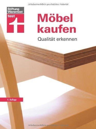 Möbel kaufen: Qualität erkennen von Doris Distler (28. Januar 2014) Broschiert