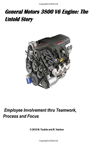 general-motors-3800-v6-engine-the-untold-story-employee-involvement-thru-teamwork-process-and-focus