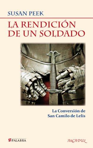 Descargar Libro Libro La rendición de un soldado (Arcaduz) de Susan Peek
