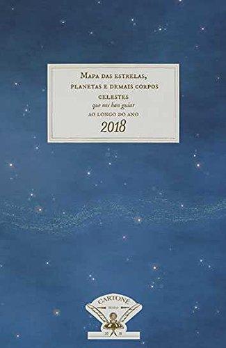 Mapas das estrelas, planetas e demais corpos celestes: que nos han guiar ao longo do ano 2018