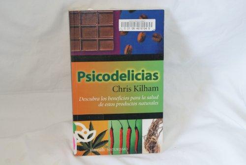 Psicodelicias/psyche Delicacies