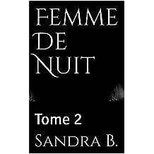 Femme De Nuit: Tome 2