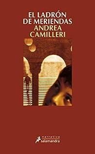 El ladrón de meriendas: Montalbano - Libro 3 par Andrea Camilleri