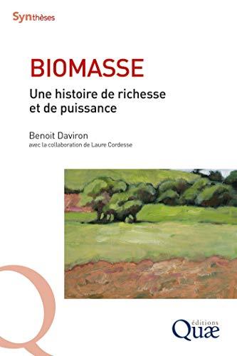 Couverture du livre Biomasse: Une histoire de richesse et de puissance