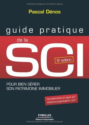 Guide pratique de la SCI par Pascal Dénos