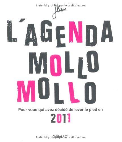 l-39-agenda-mollo-mollo-pour-vous-qui-avez-dcid-de-lever-le-pied-en-2011