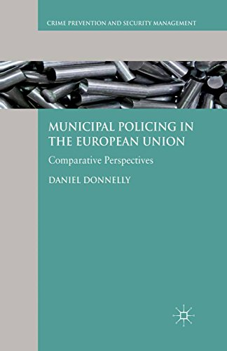 Municipal Policing in the European Union: Comparative Perspectives (Crime Prevention and Security Management) (English Edition)