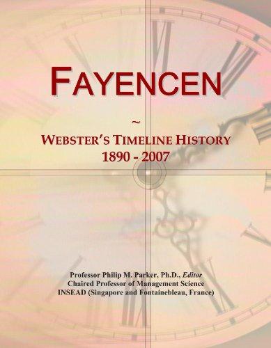 Fayencen: Webster's Timeline History, 1890-2007