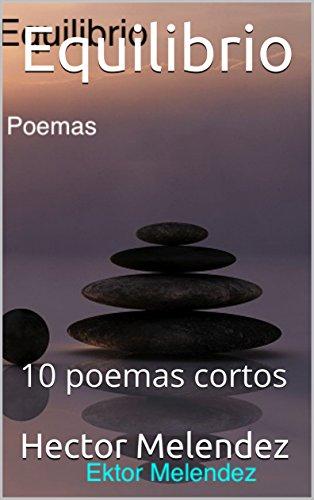 Equilibrio: 10 poemas cortos