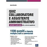 Quiz collaboratore e assistente amministrativo aziende sanitarie (ASL e aziende ospedaliere)