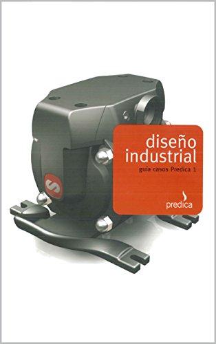 Diseño Industrial: Guía de casos PREDICA 1 por Jesús Fernández García