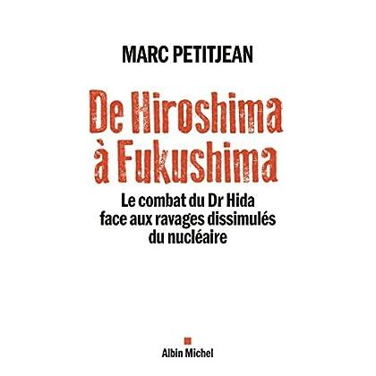 De Hiroshima à Fukushima : Le combat du Dr Hida face aux ravages dissimulés du nucléaire
