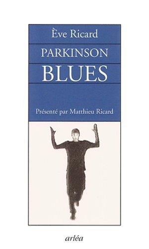 Parkinson blues par Eve Ricard
