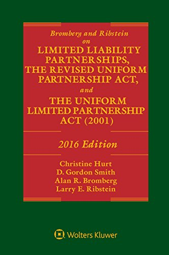 Bromberg and Ribstein on Llps, the Revised Uniform Partnership ACT, and the Uniform Limited Partnership ACT: 2016 Edition (Uniform Partnership Act)