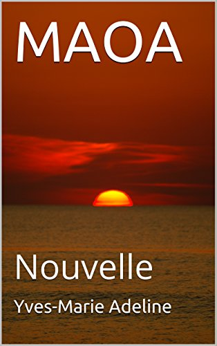 MAOA: Nouvelle (French Edition)