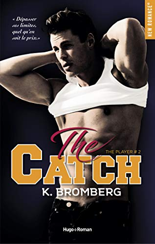 The player - tome 2 Catch (New Romance) par [Bromberg, K]