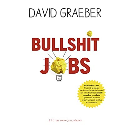 Bullshit Jobs (LIENS QUI LIBER)