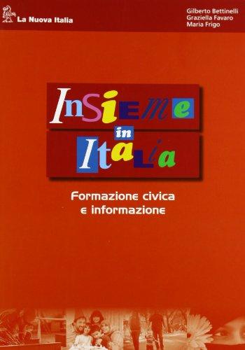 Insieme in Italia. Formazione civica e informazione. Per le Scuole superiori. Con espansione online