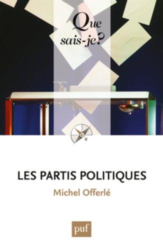 Les partis politiques par Michel Offerlé