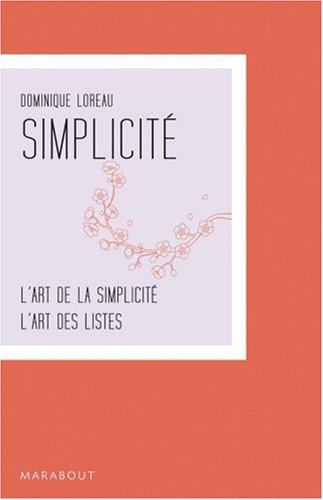 Coffret Simplicité en 2 tomes : tome 1, L'Art de la simplicité ; Tome 2, L'Art des listes