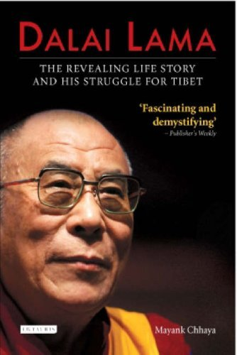 Dalai Lama: The Revealing Life Story and His Struggle for Tibet by Mayank Chhaya (30-Apr-2008) Paperback