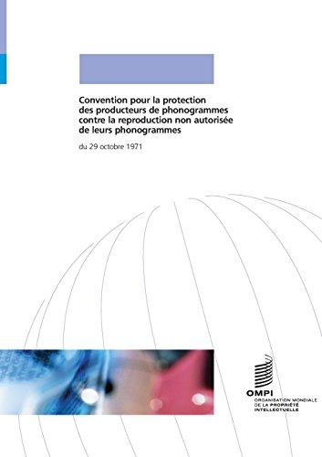 Convention Pour La Protection Des Produc...