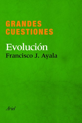 Grandes cuestiones. Evolucion por Francisco J. Ayala epub