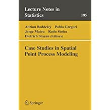 Case Studies in Spatial Point Process Modeling (Lecture Notes in Statistics)