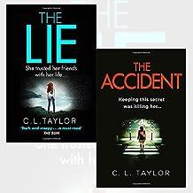 C.L. Taylor Collection 2 Books Bundle (The Lie,The Accident)