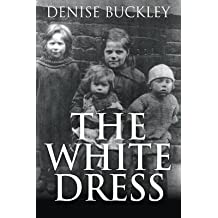 [(The White Dress)] [By (author) Denise Buckley] published on (November, 2014)