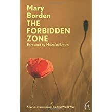 The Forbidden Zone: A Nurse's Impressions of the First World War (Hesperus Modern Voices)