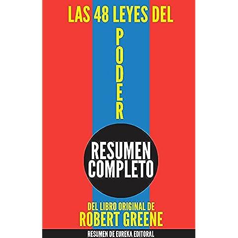 Las 48 Leyes del Poder (The 48 Laws of Power): Resumen Completo del Libro de Robert Greene