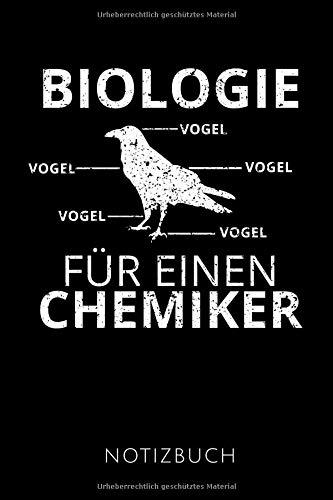 BIOLOGIE FÜR EINEN CHEMIKER NOTIZBUCH: Schöne Geschenkidee für Chemiker und Chemielehrer | Notizbuch Journal Tagebuch Skizzenbuch Schreibheft | 120 ... | Format 6x9 DIN A5 | Soft cover matt | -
