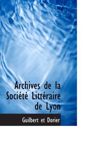 Archives de la Société Littéraire de Lyon