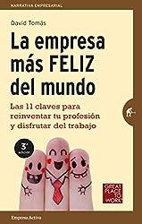 La empresa más feliz del mundo (Narrativa empresarial)