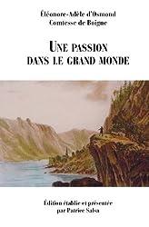 Une passion dans le grand monde