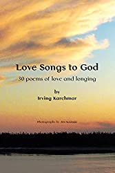 Love Songs to God: 30 Poems of Love and Longing (English Edition)