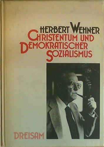 Christentum und Demokratischer Sozialismus. Beiträge zu einer unbequemen Partnerschaft