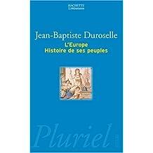 L'Europe : Histoire de ses peuples by Jean-Baptiste Duroselle (1998-05-27)